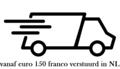 .Vanaf 150,00 euro franco verzonden in heel nedeland vanaf 300,00 euro gratis verzekerd tot 500,00 verstuurd